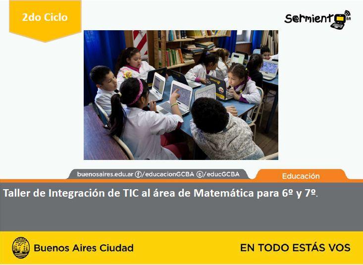 Taller de integración de TIC al área de Matemática 6º y 7º