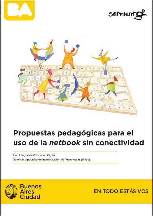 Propuestas pedagógicas para el uso de las netbooks sin conectividad