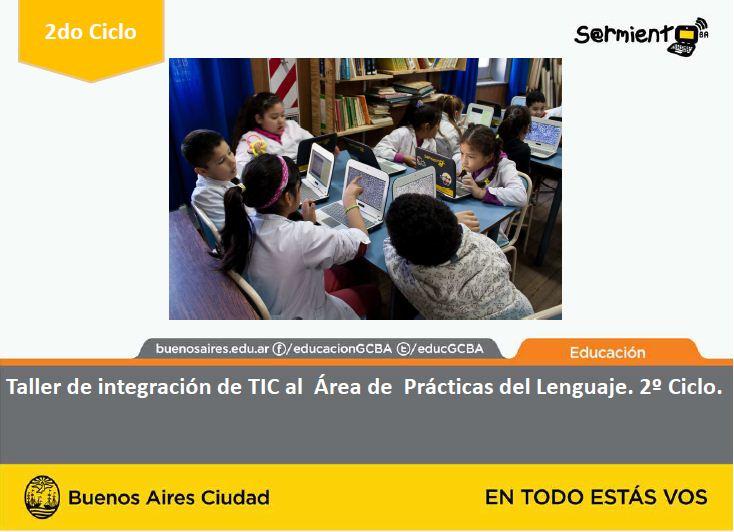 Taller de integración de TIC al área de Prácticas del lenguaje segundo ciclo