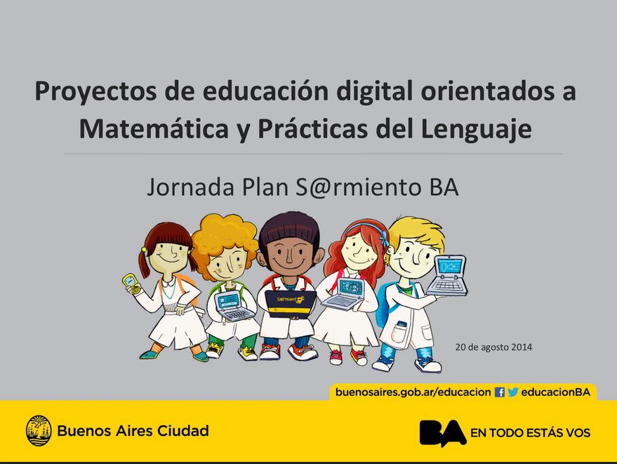 Proyectos de educación digital orientados a Matemática y Prácticas del Lenguaje