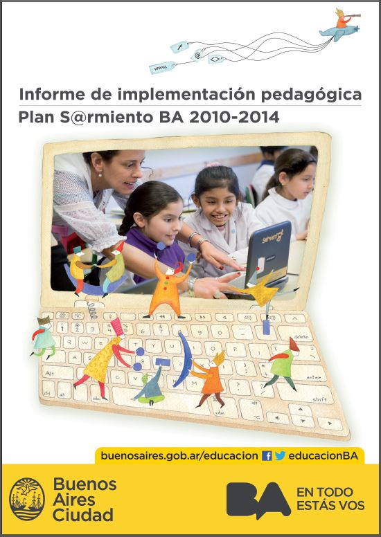 informe de implementación pegagógica Plan S@rmiento BA 2010 -2014