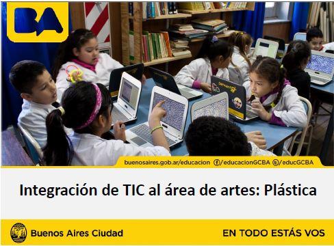 Integración de TIC al área de artes: Plástica