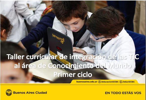 Taller curricular de integración de las TIC al área d Conocimiento del Mundo. Primer ciclo