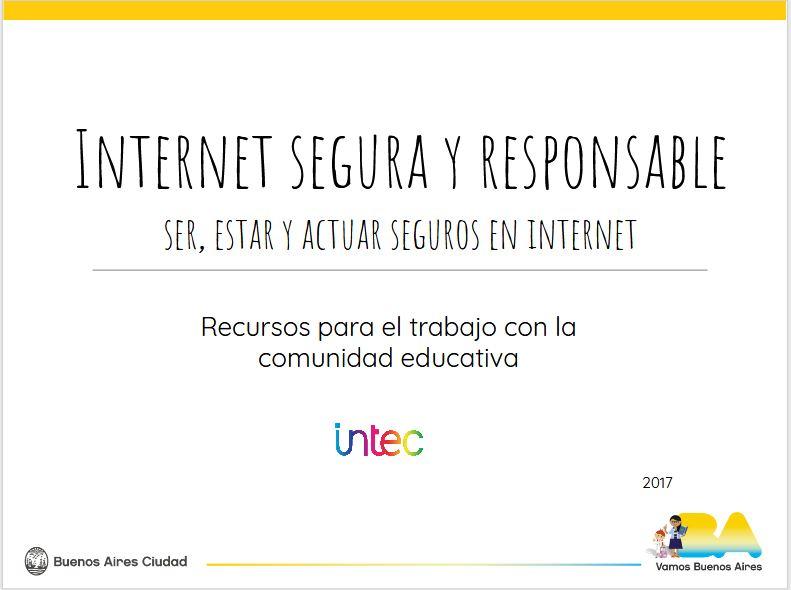 Presentación Internet segura y responsable: ser, estar y actuar seguros en internet