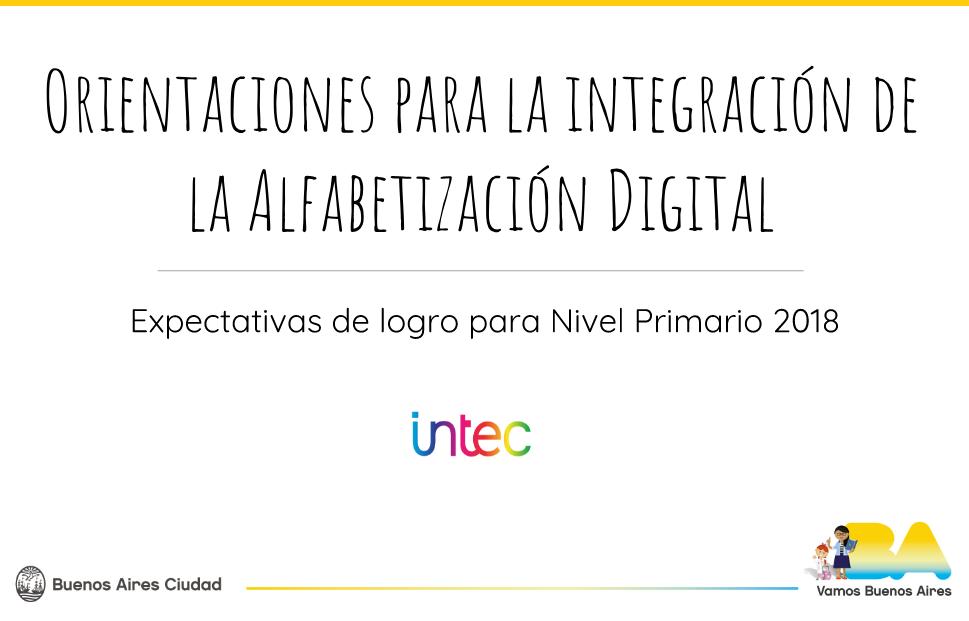 Orientaciones para la integración de la Alfabetización Digital