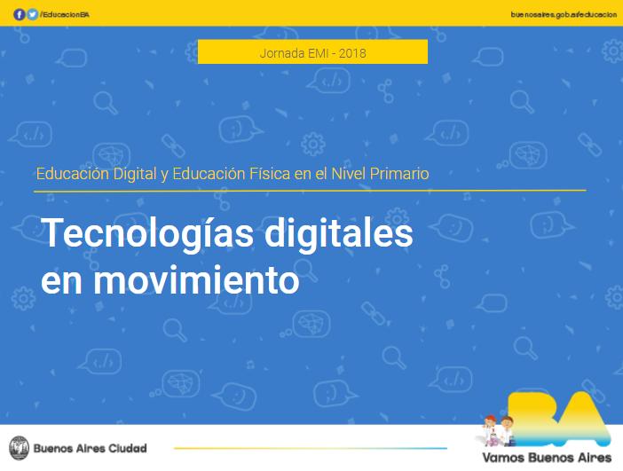 Tecnologías digitales en movimiento