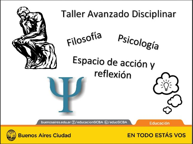 Taller Avanzado Disciplinar de Filosofía, Psicología, Espacio de acción y reflexión