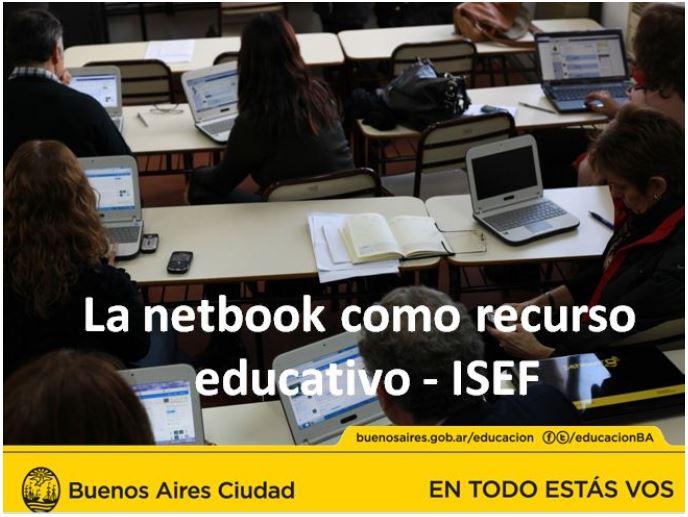 La netbook como recurso educativo - ISEF