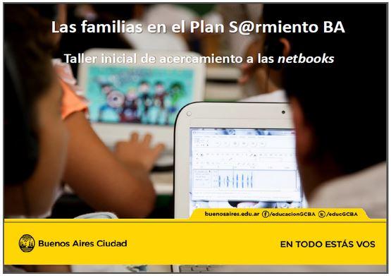 La familias en el plan sarmiento Ba. Taller inicial de acercamiento a las netbooks